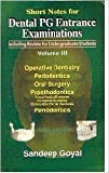 Short Notes for Dental PG Entrance Examinations: v. 3