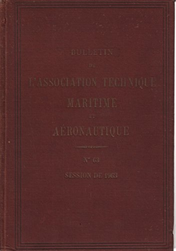 Bulletin de l'association technique maritime et aéronautique n° 63