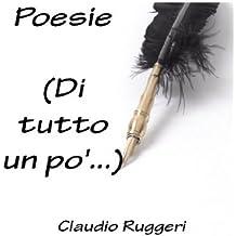 Poesie (Di tutto un po') (Italian Edition)
