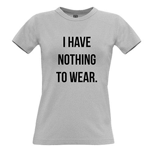 Ich habe nichts zu Slogan kühle Sassy Mode Trend Blogger Wear Frauen T-Shirt Light Grey
