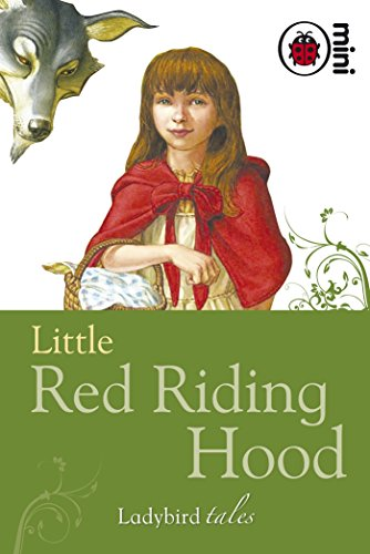 Little Red Riding Hood: Ladybird Tales