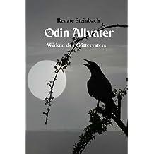 Odin Allvater: Wirken des Göttervaters