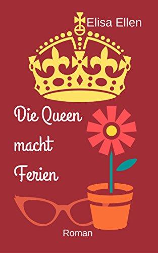 Buchseite und Rezensionen zu 'Die Queen macht Ferien' von Elisa Ellen