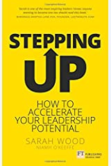 Stepping Up: How to accelerate your leadership potential Paperback