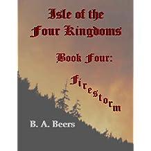 Firestorm: Isle of the Four Kingdoms (Volume 4)
