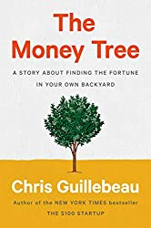 The Money Tree: A Story About Finding the Fortune in Your Own Backyard (English Edition)