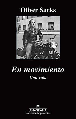 En Movimiento Una Vida (Argumentos) por Oliver Sacks