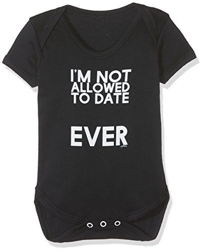 10a6bd17c Twisted Envy Baby Unisex I m Not Allowed To Date Cute Infant ...