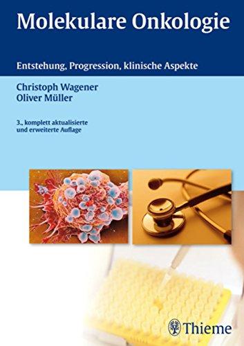 Molekulare Onkologie: Entstehung, Progression, klinische Aspekte (Anlage-therapie)