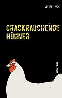 Crackrauchende Hühner: Nihilist Punk von [Pale, Leveret]