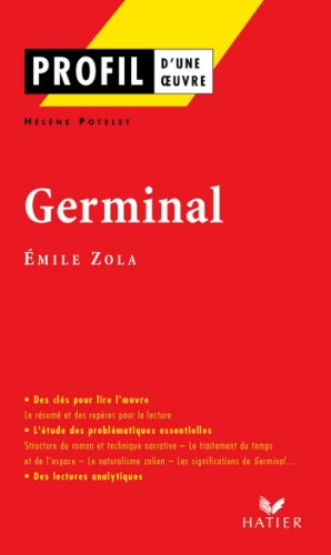 profil zola emile germinal analyse littéraire de l oeuvre