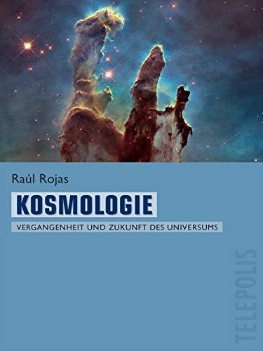 Kosmologie (Telepolis): Vergangenheit und Zukunft des Universums