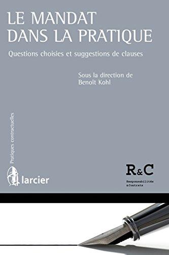 Le mandat dans la pratique: Questions choisies et suggestions de clauses
