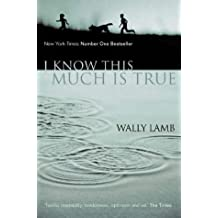 I Know This Much is True by Wally Lamb (2009-03-05)