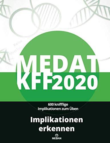 MedAT KFF 2020: Implikationen erkennen: Alle Lösungsstrategien zum Untertest Zahlenfolgen