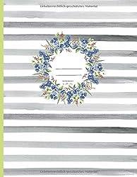 Notes ✽ The Floral Book No 17 by Hilla May: Notizbuch mit  50 Seiten ✽ 21,6 x 27,94 cm ✽ liniert ✽ Papier: cream ✽ Cover: matt & soft (Hilla May ✿ Flower Books, Band 200068)