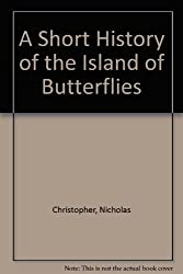 A Short History of the Island of Butterflies