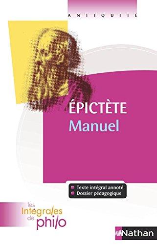 Intégrales de Philo - EPICTETE, Manuel par Jean-Jacques Barrere