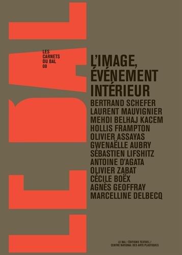 L'image, événement intérieur