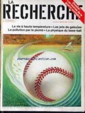 RECHERCHE (LA) [No 198] du 01/04/1988 - LES LEURES DE LA GUERRE NUCLEAIRE - LA VIE A HAUTE TEMPERATURE - LES JETS DE GALAXIES - LA POLLUTION PAR LE PLOMB - LA PHYSIQUE DU ASE-BALL. par Collectif