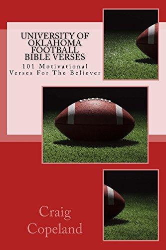 University of Oklahoma Football Bible Verses: 101 Motivational Verses For The Believer (The Believer Series) por Craig Copeland