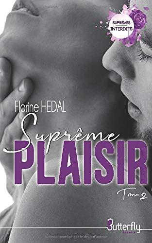Supreme plaisir - 2 par Florine Hédal