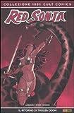 Il ritorno di Thulsa Doom. Red Sonja: 4