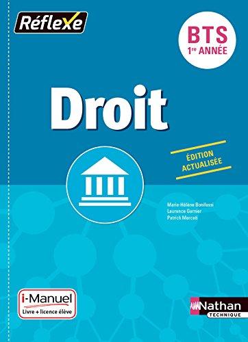 Droit BTS 1re anne - Collection Rflexe