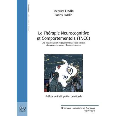 La Thérapie Neurocognitive et Comportementale (TNCC)
