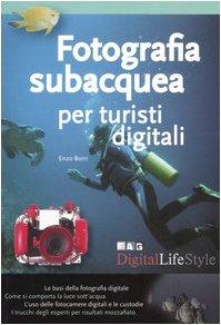 Fotografia subacquea per turisti digitali