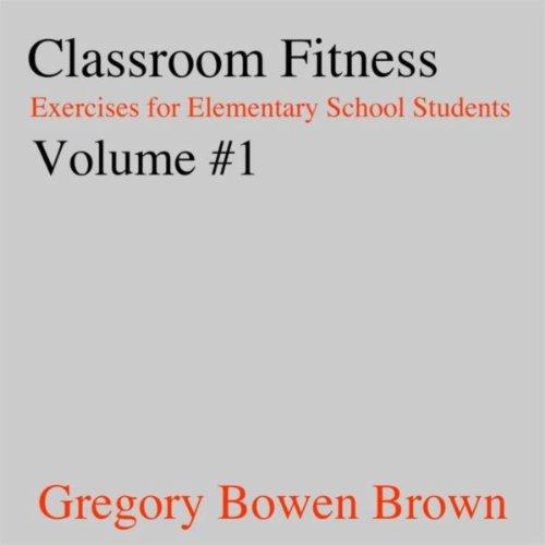 Classroom Fitness Exercises Vol.1