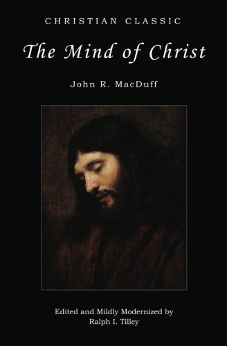 The Mind of Christ (Ralph Tilley)