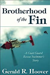 Brotherhood of the Fin: A Coast Guard Rescue Swimmer's Story (English Edition)