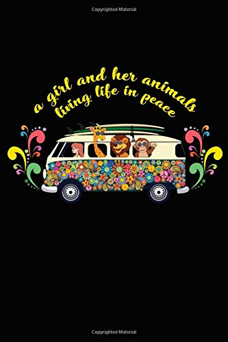 Notebook: Womens Cute Hippie Peace Girl and Her Animals Black Lined Journal Notebook Writing Diary - 120 Pages 6 x 9 (Girl Hippie Cute)