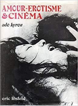 Amour - Erotisme et Cinéma.