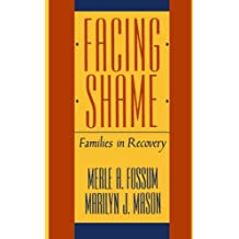 Facing Shame – Families in Recovery