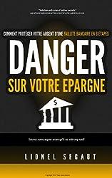 DANGER SUR VOTRE EPARGNE Comment protéger votre argent d'une faillite bancaire en 6 étapes
