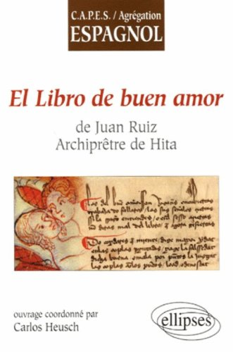 El libro de buen amor de Juan Ruiz, Archiprêtre de Hita