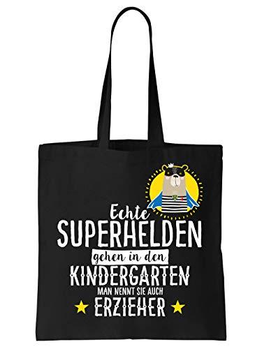 sche Echte Superhelden gehen in den Kindergarten man nennt sie auch Erzieher Schwarz ()