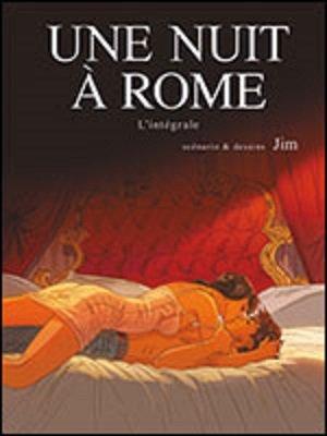 Une nuit à Rome, l'intégrale du cycle 1
