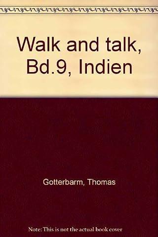 Walk And Talk - Walk and talk, Bd.9,