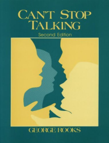 Can't Stop Talking: Discussion Problems for Advanced Beginners and Low Intermediates