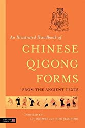[ AN ILLUSTRATED HANDBOOK OF CHINESE QIGONG FORMS FROM THE ANCIENT TEXTS ] by Jingwei, Li ( Author) Jan-2014 [ Paperback ]