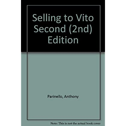 Selling to Vito Second (2nd) Edition