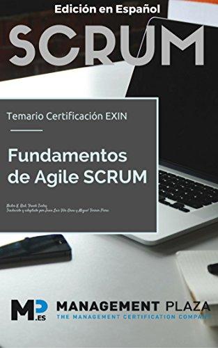 Fundamentos Agile Scrum. Edición Español: Certificación Exin por Nader K. Rad