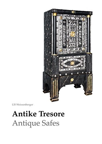 Antike Tresore / Antique Safes