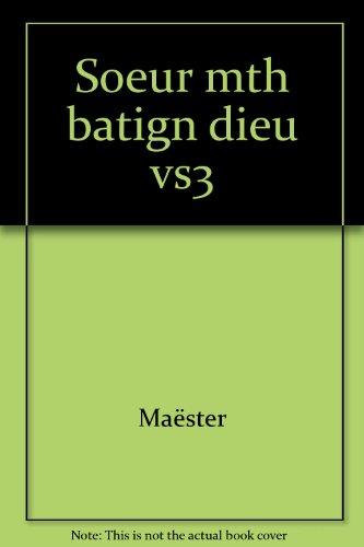 Soeur Marie-Thérèse des Batignolles, tome 3 : Dieu vous le rendra...