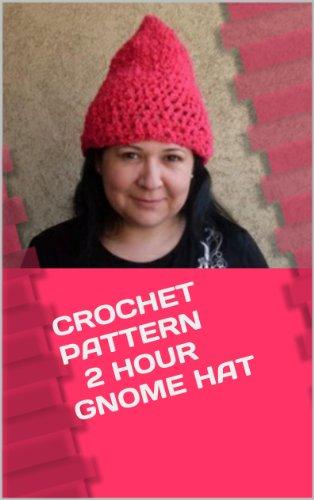 Crochet Pattern Tutorial Easy 2 Hour Gnome Hat: Women Size (English Edition) (Womens Hats Crochet)