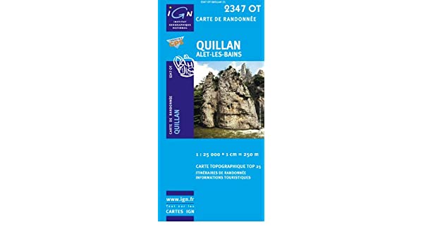Top25 2347OT Quillan Walking And Hiking Map With Free Distance Scale Ruler Amazoncouk IGN Books