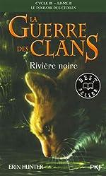 La guerre des Clans - Rivière noire (2) de Erin HUNTER